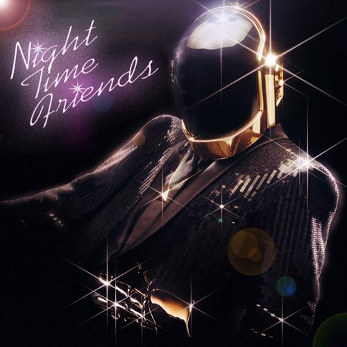 Daft Punk - Doin' It Right (Night Time Friends Remix) *Free Download