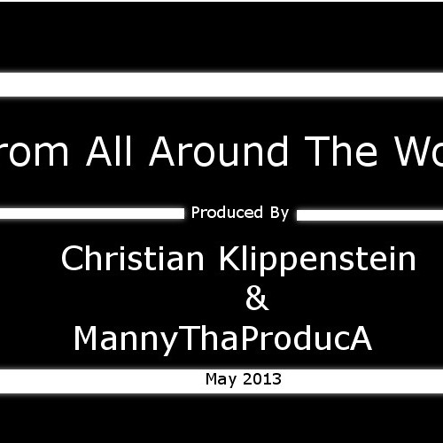 Christian Klippenstein And MannyThaProducA