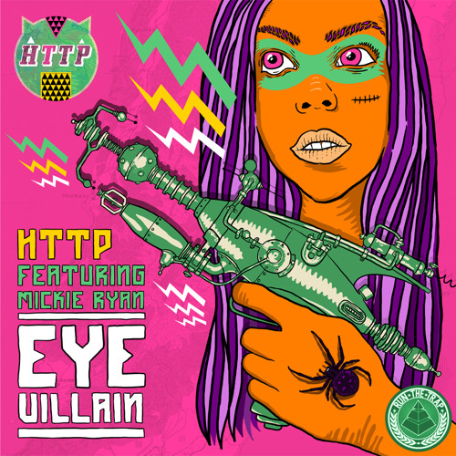 Http x Mickie Ryan - Eye Villain
