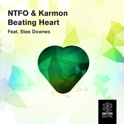 NTFO & Karmon - Beating Heart feat. Stee Downes ( Instrumental )