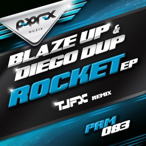 Blaze Up Sound & Diego Dup - Rocket (Original Mix)
