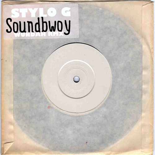 STYLO G - SOUNDBWOY [WUNDAH REMIX]