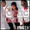 Lyric145- Poetic Justice
