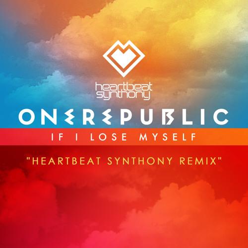 OneRepublic - If I Lose Myself (Heartbeat Synthony Radio Edit Remix)