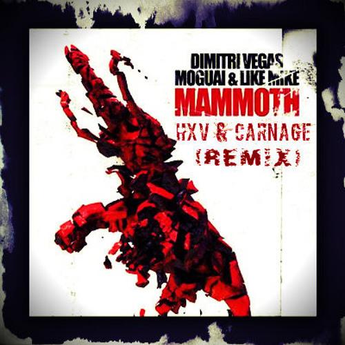 Dimitri Vegas & Like Mike & Moguai - Mammoth (Carnage vs. Heroes & Villains Remix)