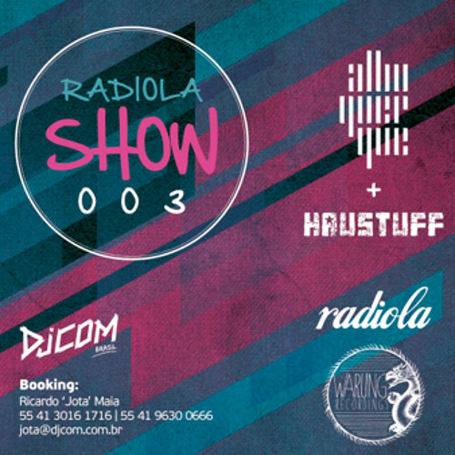 RADIOLA SHOW 003! - Albuquerque & Haustuff
