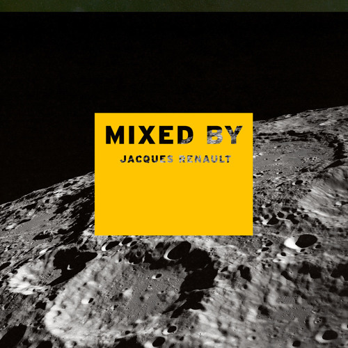 MIXED BY Jacques Renault