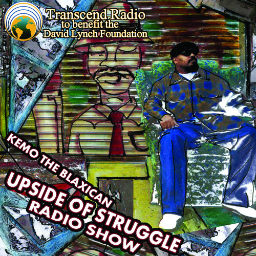 Kemo The Blaxican 'The Upside Of Struggle' Episode 1