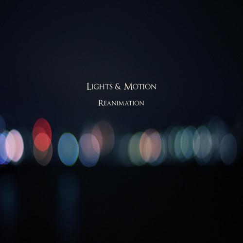 Lights & Motion - Dream Away