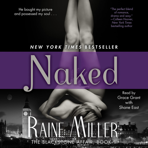 Audio Excerpt #2 Naked (The Blackstone Affair, Book 1) by Raine Miller