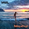 Walking with a girl (Original Mix) Down FREE [FULL 320Kbps]