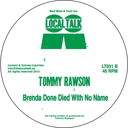 Tommy Rawson - Brenda Done Died With No Name (LT031, Side B) (Snippet)