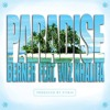 Berner - Paradise ft. Wiz Khalifa
