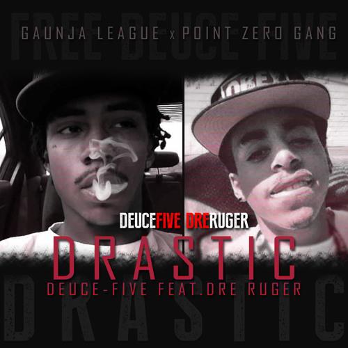 Drastic Feat. Dre Ruger (Prod. Dre Ruger)