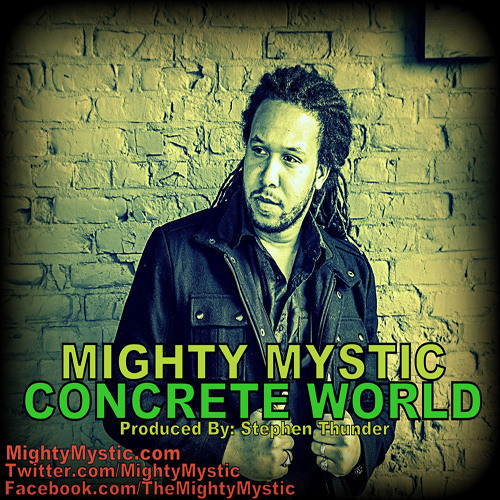 Mighty Mystic - Concrete World [2013]