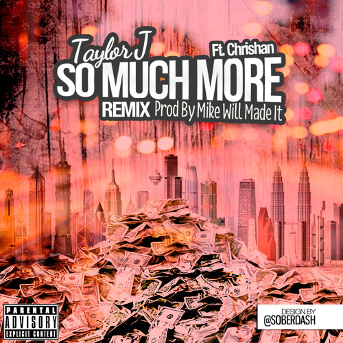 So Much More (Remix) Ft Chrishan (Prod By Mike Will Made It)