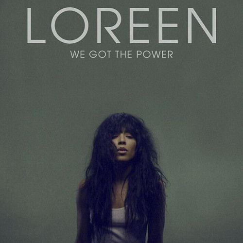 Loreen - We Got The Power (Snippet)