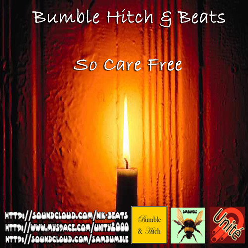 Bumble Hitch & Beats -  So Care Free