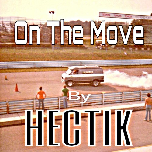 On The Move by Hectik