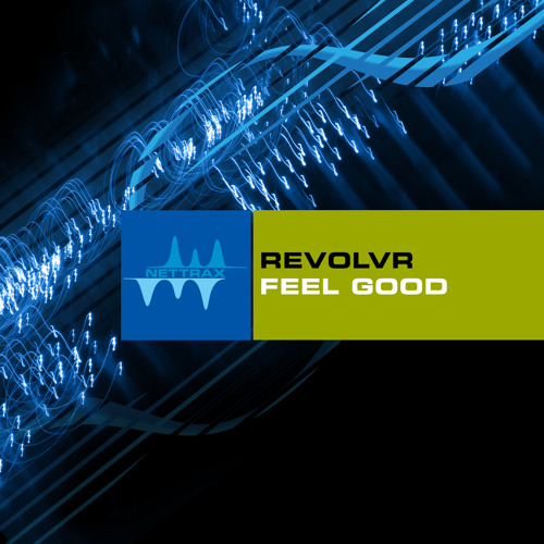 Revolvr - Feel Good