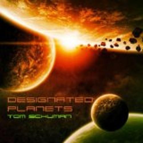 Tom Schuman : Designated Planets