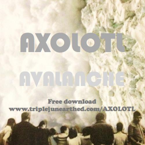 Avalanche - AXOLOTL