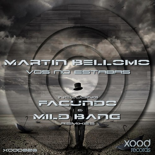 Martin Bellomo - Vos no estabas - Xood records
