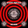 dade squad musik-gangsta