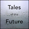 Tales of the Future 01: Glass Houses