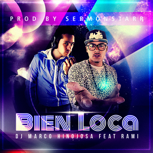 Marco Hinojosa Feat. Rami - Bien Loca ( Simple Extended Dj Ones)