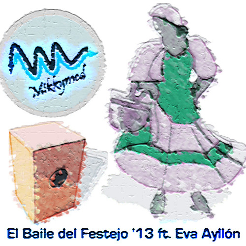 Mikkymed - El Baile del Festejo '13 ft. Eva Ayllon (Original Mix) FREE DOWNLOAD