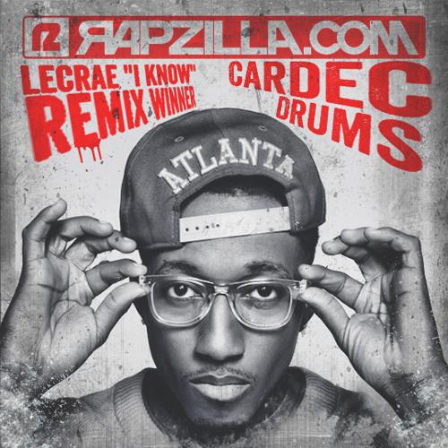 Lecrae - I Know (Contest Winner: Cardec Drums Remix)