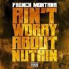 Aint Worried Bout Nothin -DjDru (Jersey RemiX)