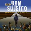 11-Bom Sujeito (Prod. Time Forte) (1)
