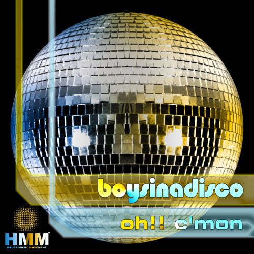 Boysinadisco - Oh!!c'mon (Original mix) (Snippet)