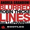 Robin Thicke - Blurred Lines (feat. T.I. & Pharrell) Andrea Grandoni Edit Bootle...