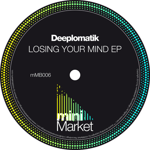 Deeplomatik -  Loosin Your Mind ( Original Mix ) miniMarket