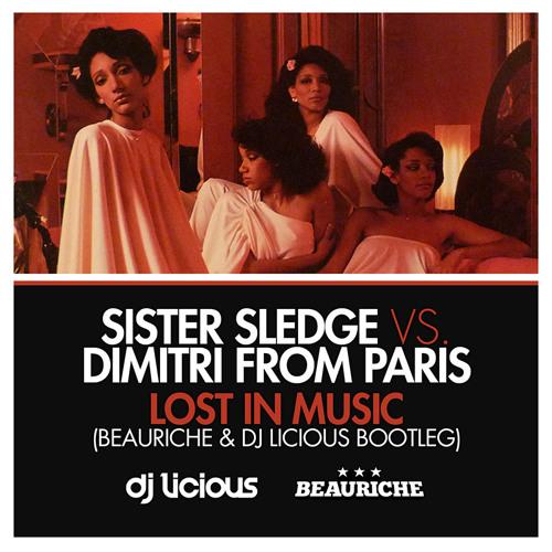Sister Sledge vs Dimitri from Paris - Lost In Music
