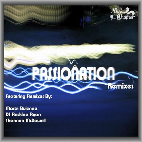 Passionation (DJ Reckless Ryan Remix)