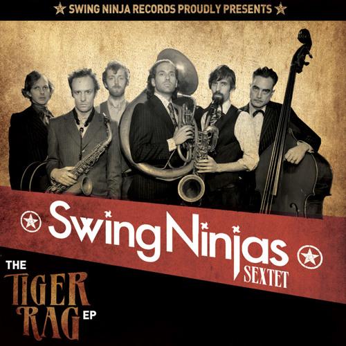 The Tiger Rag EP by TheSwingNinjas | The Swing Ninjas | Free