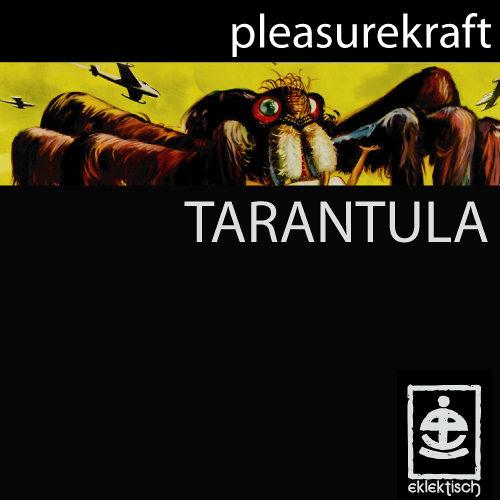 Pleasurekraft - Tarantula (Swit Remix) [FREE DOWNLOAD]
