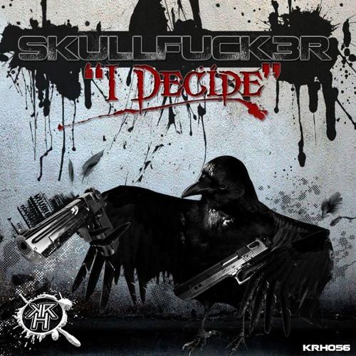 "SkullFuck3r ""I Decide"" Kurrupt Recordings Hard - Preview"