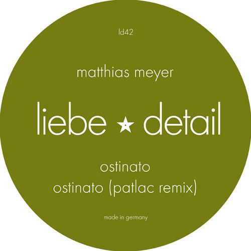 LIEBE042 A1: Matthias Meyer -  Ostinato