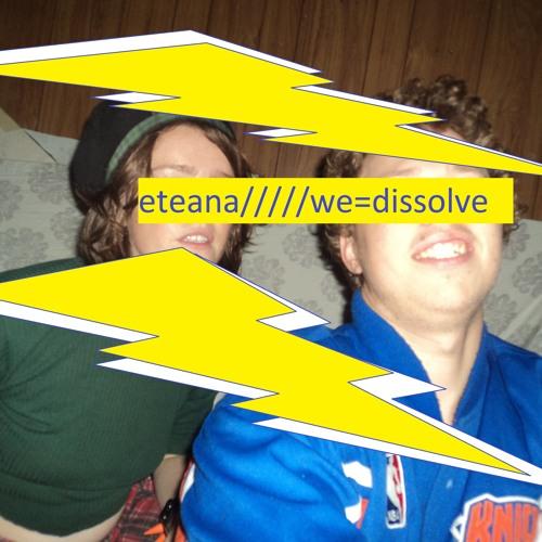 We Dissolve
