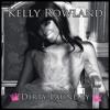 Kelly Rowland - Dirty Laundry [Radio Rip]
