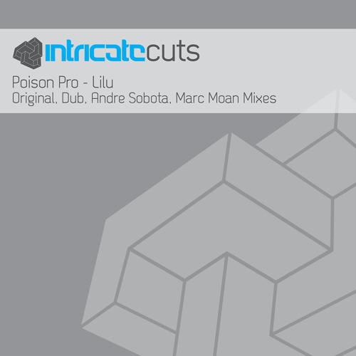 Poison Pro - Lilu (Andre Sobota Remix)