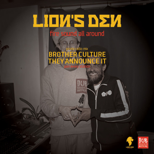 They Announce It Pon Every Station feat. Brother Culture [Pirate Radio Mix]