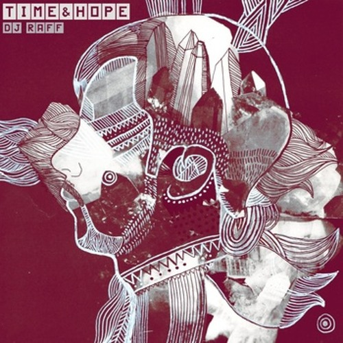 Time And Hope - DJ Raff