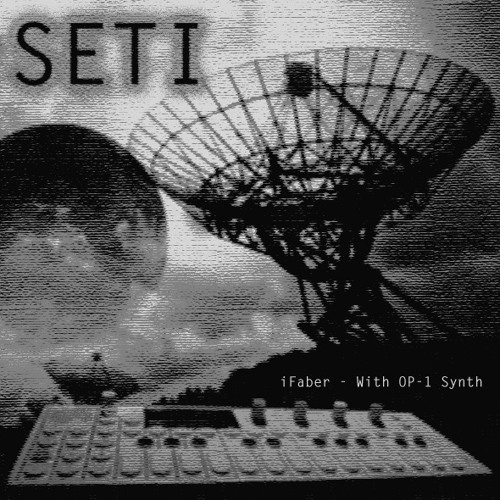 SETI (With OP-1 Synth)