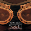 Cant Get Better Than This - Parachute Youth - Dylan Skinner (WAVO Official Remix Comp Winner)